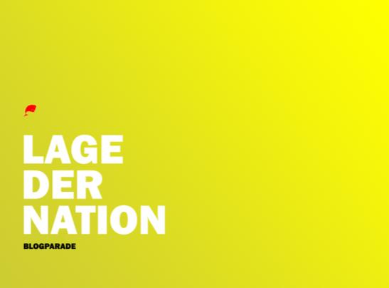 titelbild der blogparade von neuwal zur lage der nation