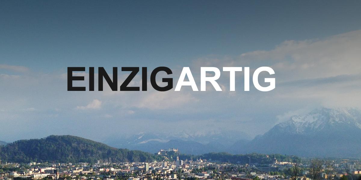 salzburg ist auf rechte weiseeinzigartig